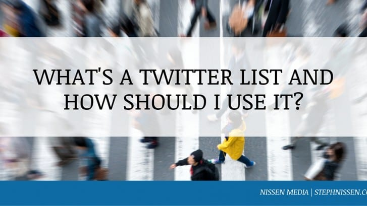 What's a Twitter List and How Do I Use it? - Steph Nissen