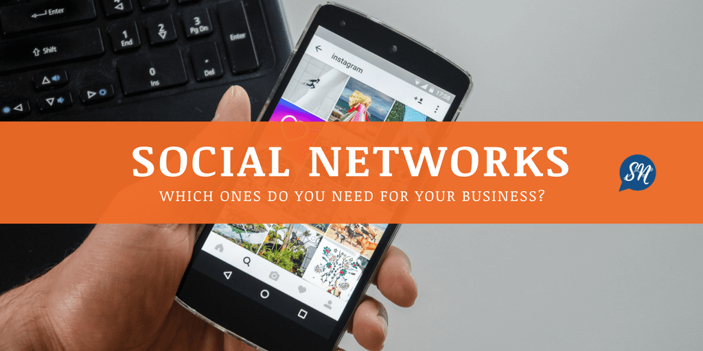 What Social Networks Should My Business Use?