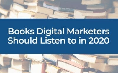 Books Digital Marketers Should Listen to in 2020