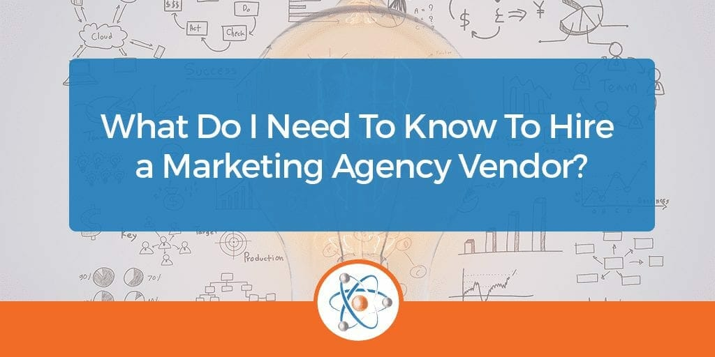 What Do I Need to Know to Hire a Marketing Agency?
