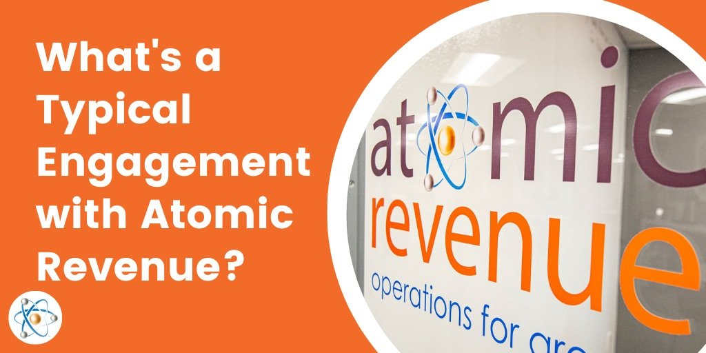 What's a Typical Engagement with Atomic Revenue?