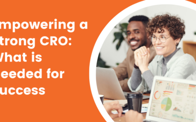 Empowering a Strong CRO: What is Needed for Success