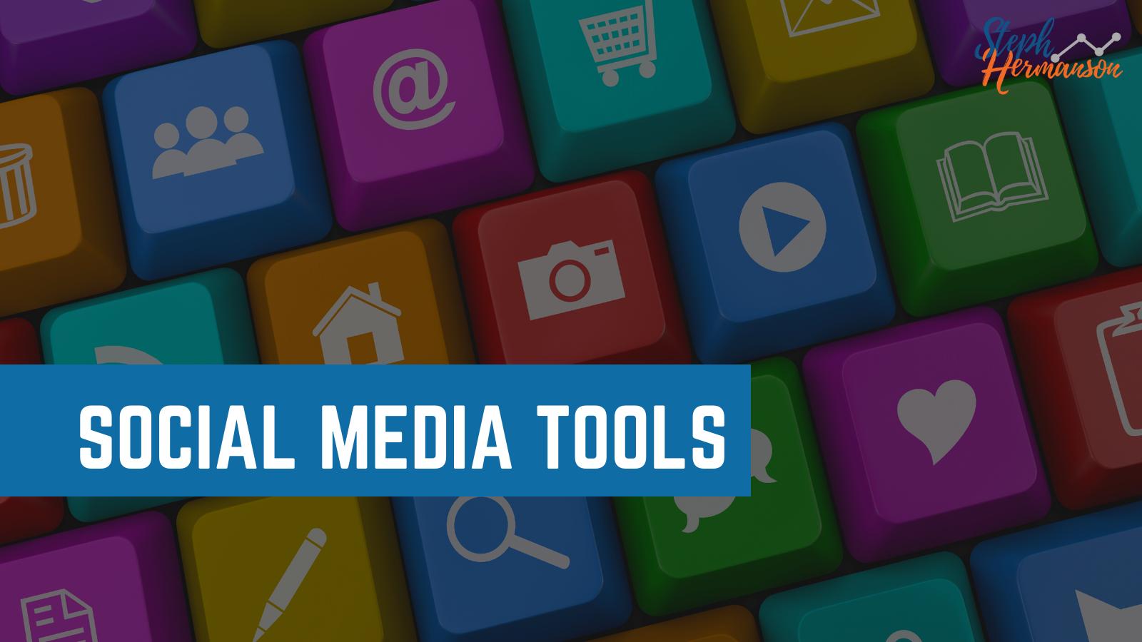 social media tools digital marketing teams 2021 steph hermanson