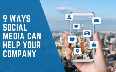 9 Ways Social Media Can Help Your Company